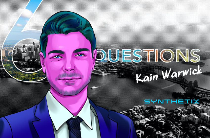 6 Questions for Kain Warwick of Synthetix – Cointelegraph Magazine