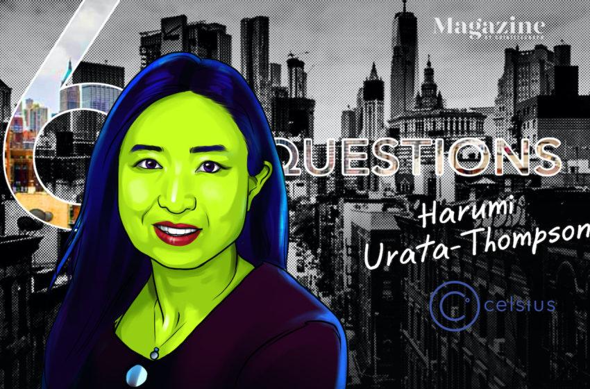 6 Questions for Harumi Urata-Thompson of Celsius – Cointelegraph Magazine