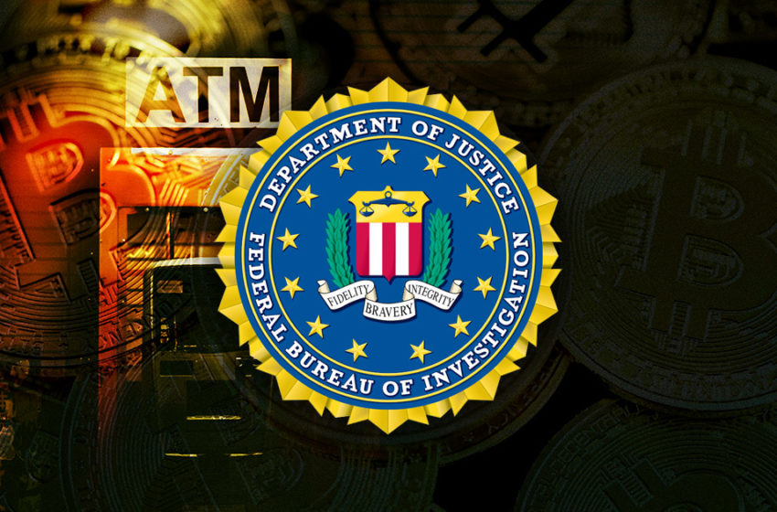 FBI plans to put warning signs on Bitcoin ATMs to hinder scammers